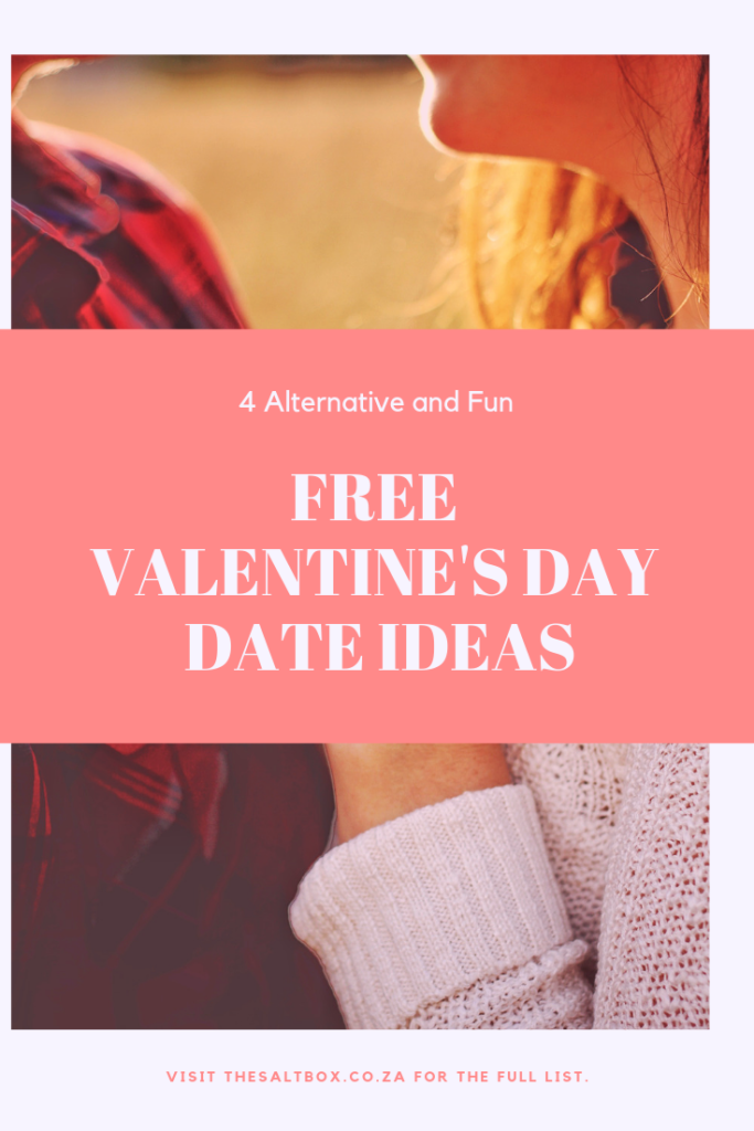 Alternative, Free Valentine's Day Date Ideas for 2019 (Pin it)